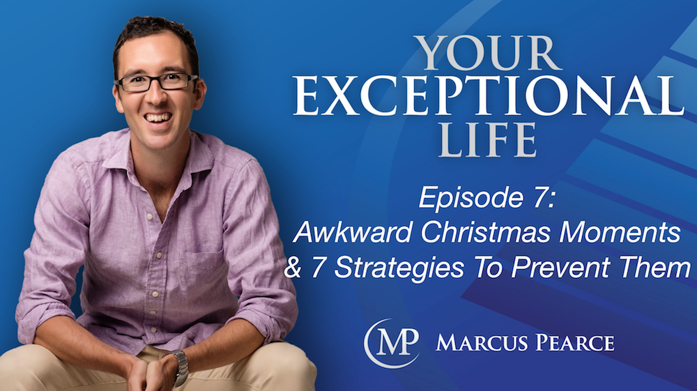 YEL 007: Awkward Christmas Moments & 7 Strategies To Prevent Them