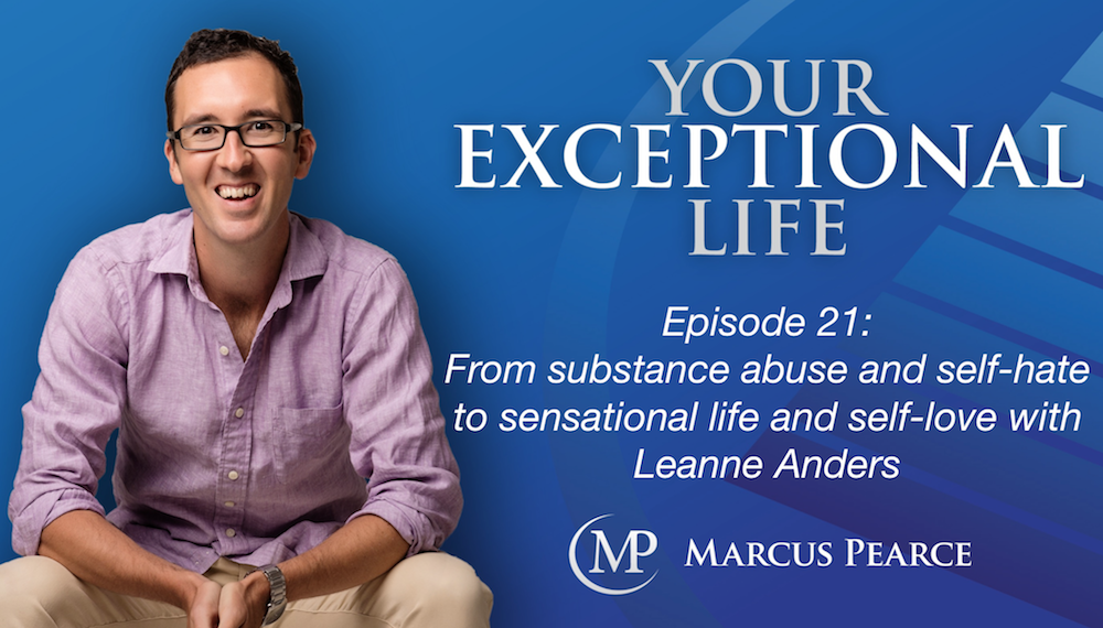YEL 021: From substance abuse and self-hate to sensational life and self-love with Leanne Anders