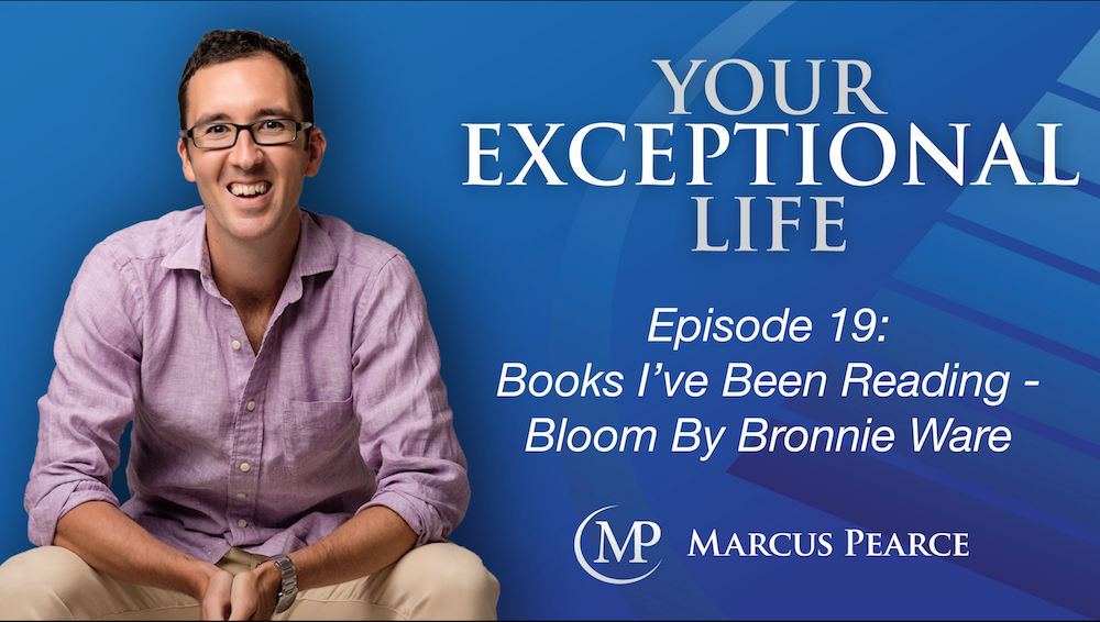 YEL 019: Books I've Been Reading – Bloom By Bronnie Ware