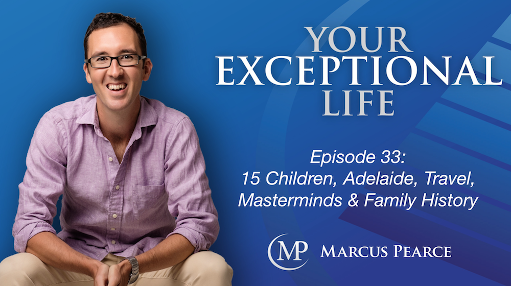 YEL 033: 15 Children, Adelaide, Travel, Masterminds & Family History