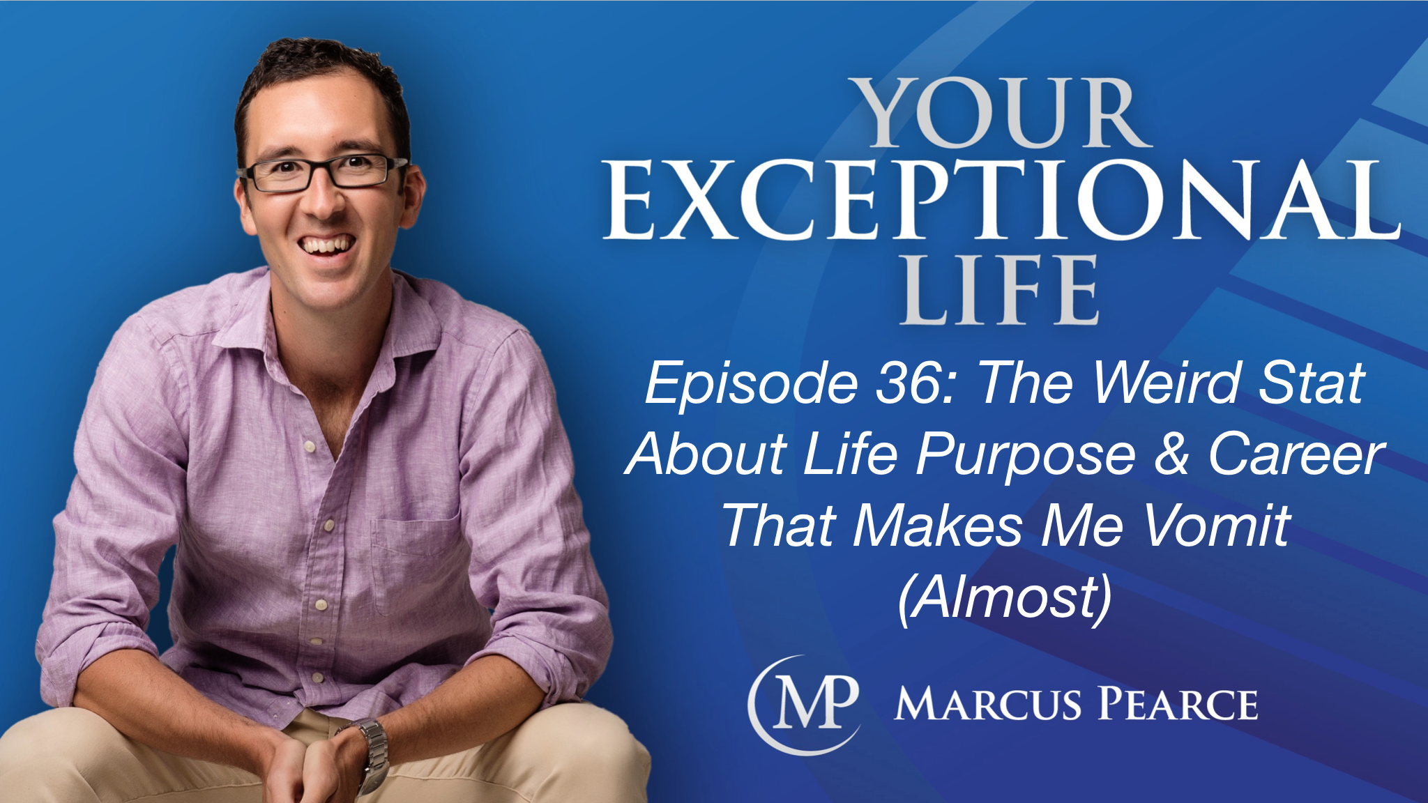 Your Exceptional Life 36