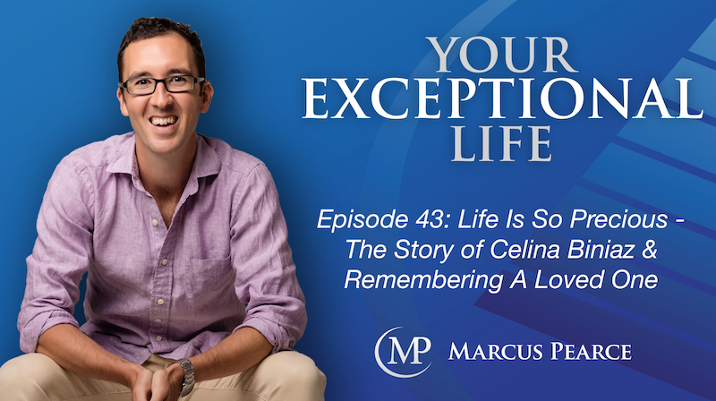 YEL 043: Life Is So Precious –  The Story of Celina Biniaz & Remembering A Loved One
