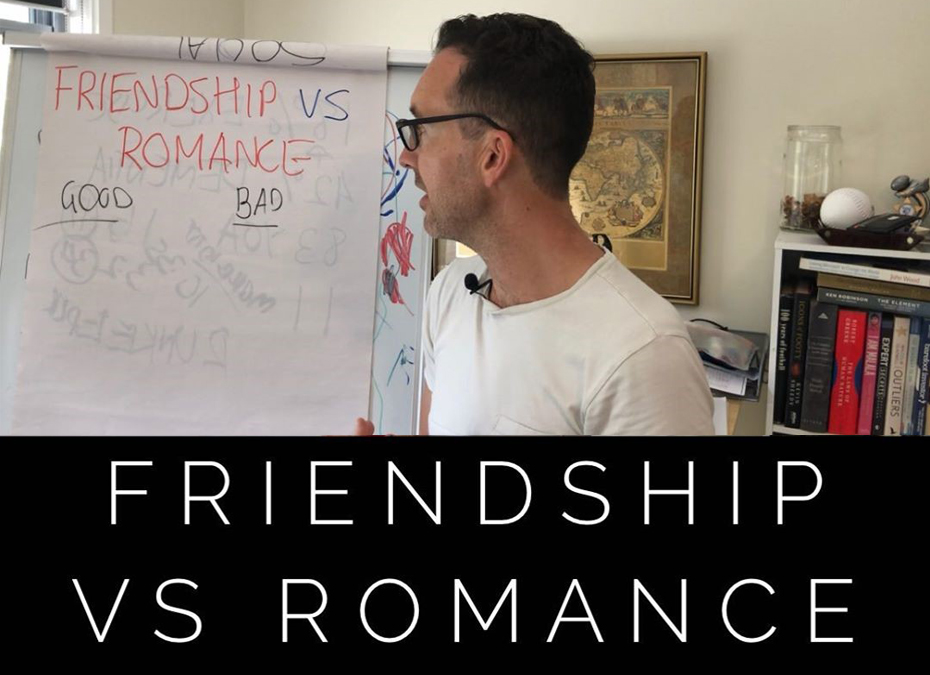 Friendship v Romance