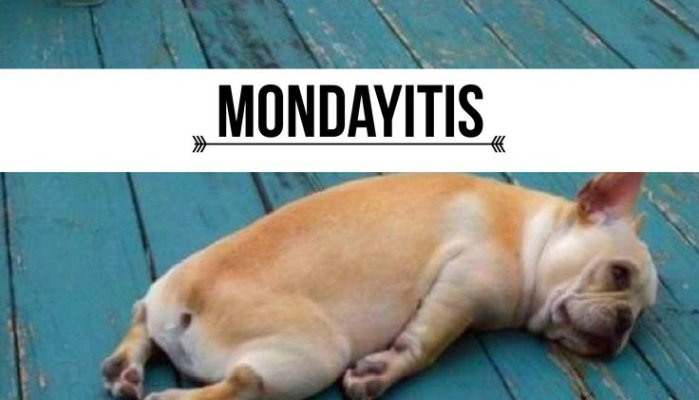 The trap of Mondayitis (And how to avoid it)